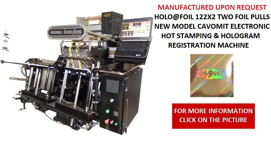122X2 CAVOMIT HEIDELBERG GT 34X46 HOT STAMPING & HOLOGRAM REGISTRATION MACHINE I